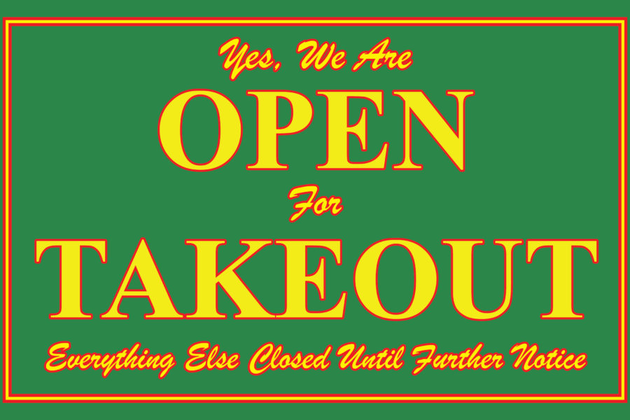 We are OPEN for TAKE-OUT, TO-GO Orders